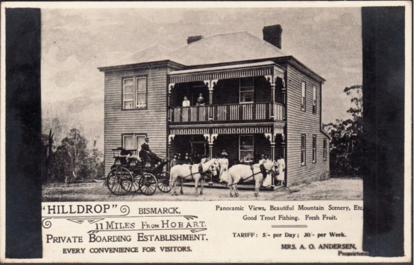 Postcard c.1910 advertising 'Hilldrop', run by Wilhelmina (Mrs A.O. Andersen). Axel Otto, Wilhelmina and their daughter Adelina are very possibly in the photo.